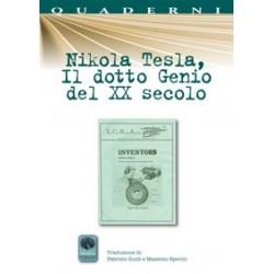 Nikola Tesla, Il dotto...