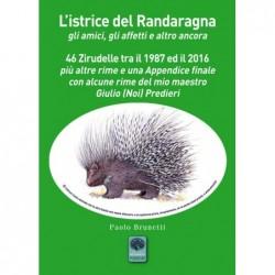 L'istrice del Randaragna...