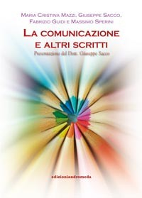 Maria C. Mazzi, Giuseppe Sacco, Fabrizio Guidi, Massimo Sperini